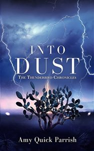 Into Dust: The Thunderbird Chronicles
